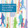 Surviving Your Social Work Placement Audiobook, by Sarah Leigh