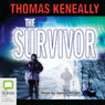 The Survivor (Unabridged), by Tom Kenneally