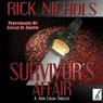 Survivors Affair (Unabridged) Audiobook, by Rick Nichols