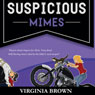 Suspicious Mimes: A Blue Suede Memphis Mystery, Book 3 (Unabridged) Audiobook, by Virginia Brown