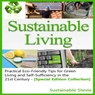 Sustainable Living: Practical Eco-Friendly Tips for Green Living and Self-Sufficiency in the 21st Century (Unabridged) Audiobook, by Sustainable Stevie