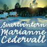 Svartvintern (Black Winter) (Unabridged), by Marianne Cedervall