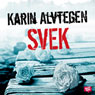 Svek (Betrayal) (Unabridged) Audiobook, by Karin Alvtegen