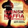 Svensk maffia fortsattningen (Unabridged) Audiobook, by Lasse Wierup