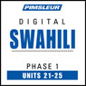 Swahili Phase 1, Unit 21-25: Learn to Speak and Understand Swahili with Pimsleur Language Programs, by Pimsleur