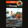 The Swamp: Barclay Family Adventures (Unabridged), by Ed Hanson