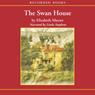 The Swan House (Unabridged) Audiobook, by Elizabeth Musser