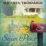 Swan Place (Unabridged), by Augusta Trobaugh