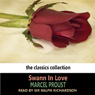 Swann In Love (Unabridged) Audiobook, by Marcel Proust