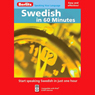 Swedish in 60 Minutes (Unabridged) Audiobook, by Berlitz Publishing