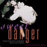 Sweet Danger: Erotic Stories of Forbidden Desire for Couples (Unabridged), by Violet Blue