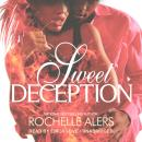 Sweet Deception: The Eatons, Book 2 (Unabridged), by Rochelle Alers