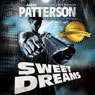 Sweet Dreams (The Justice of Revenge): A Mark Appleton Thriller - WJA Series, Book 1 (Unabridged) Audiobook, by Aaron Patterson
