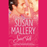 Sweet Talk (Unabridged) Audiobook, by Susan Mallery