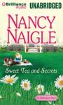 Sweet Tea and Secrets: An Adams Grove Novel, Book 1 (Unabridged) Audiobook, by Nancy Naigle