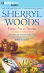 Sweet Tea at Sunrise: Sweet Magnolias Series, Book 6, by Sherryl Woods