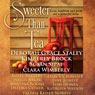 Sweeter Than Tea: Sweet Tea, Book 3 (Unabridged), by Deborah Grace Staley