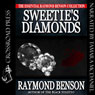 Sweeties Diamonds (Unabridged), by Raymond Benson