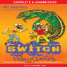 S.W.I.T.C.H.: Lizard Loopy and Other Stories (Unabridged) Audiobook, by Ali Sparkes