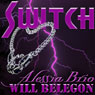 Switch (Unabridged), by Alessia Brio