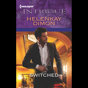 Switched (Unabridged) Audiobook, by HelenKay Dimon
