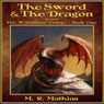 The Sword and the Dragon, Revised: The Wardstone Trilogy, Book 1 (Unabridged) Audiobook, by M. R. Mathias