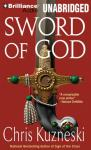 Sword of God (Unabridged), by Chris Kuzneski