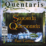 Swords of Quentaris: The Quentaris Chronicles (Unabridged), by Paul Collins
