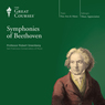 The Symphonies of Beethoven Audiobook, by The Great Courses