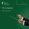 The Symphony Audiobook, by The Great Courses