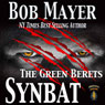 Synbat (The Green Berets) (Unabridged) Audiobook, by Bob Mayer