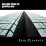 System Error: In Your Favour (Unabridged), by Iain Clements