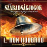 A Szababsagjogok Megcsappanasa (The Deterioration of Liberty, Hungarian Edition) (Unabridged) Audiobook, by L. Ron Hubbard