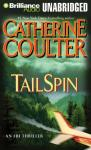 TailSpin: FBI Thriller #12 (Unabridged), by Catherine Coulte