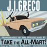 Take the All-Mart!: Reprobates of the Wasteland (Unabridged) Audiobook, by J. I. Greco