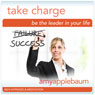 Take Charge: Be the Leader in Your Life (Self-Hypnosis & Meditation): The Powerful You Audiobook, by Amy Applebaum