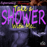 Take a Shower with Me: Directed Erotic Visualisation: Impossible Lovers for Women (Unabridged) Audiobook, by Essemoh Teepee