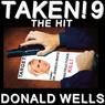 Taken! 9: The Taken! Series of Short Stories (Unabridged), by Donald Wells