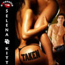 Taken: An Erotic FFM Menage Coming of Age Romance (Unabridged), by Selena Kitt
