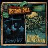 Tales from Beyond the Pale, Season One, Volume 5: Johnny Boy & The Demon Huntsman Audiobook, by J. T. Petty