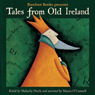 Tales from Old Ireland (Unabridged), by Malachy Doyle