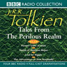 Tales from the Perilous Realm (Dramatised) Audiobook, by J. R. R. Tolkien