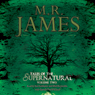 Tales from the Supernatural: Volume 2 (Unabridged) Audiobook, by M. R. James