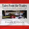 Tales From the Trades (Unabridged) Audiobook, by Frank Freeley