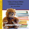 Tales of Oscar Wilde: Childrens Stories (Unabridged) Audiobook, by Oscar Wilde