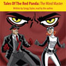 Tales of the Red Panda: The Mind Master (Unabridged) Audiobook, by Gregg Taylor