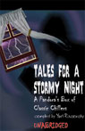 Tales for a Stormy Night: A Pandoras Box of Classic Chillers (Unabridged), by Edgar Allan Poe