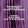 Tales of Terror: Robert Louis Stevenson (Unabridged) Audiobook, by Robert Louis Stevenson