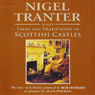 Tales and Traditions of Scottish Castles Audiobook, by Nigel Tranter
