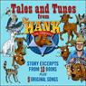 Tales and Tunes from Hank the Cowdog (Unabridged), by John R. Erickson